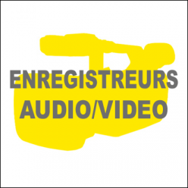 Enregistreurs Audio/Video